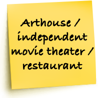 Arthouse / independent movie theater / restaurant